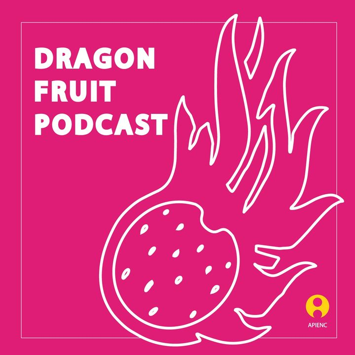 Episode 1 - Sharing our Harvest: Fruits of QTAPI Movement Organizing