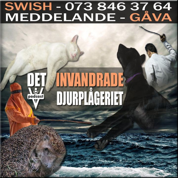 DET INVANDRADE DJURPLÅGERIET