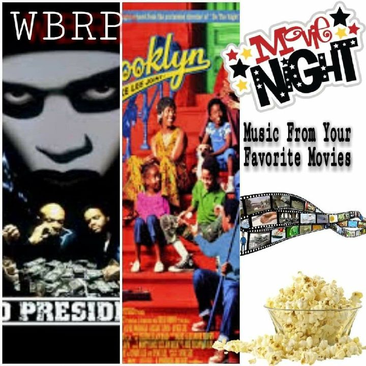 WBRP Movie Night ( Dead Presidents, Crooklyn ) W/ DJ Lady J  5-15-2020