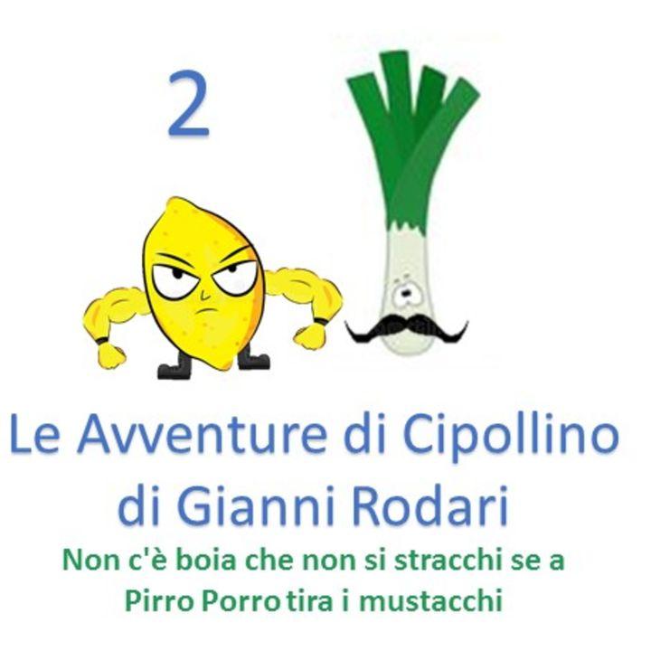 Le Avventure di Cipollino di Gianni Rodari –  Capitolo 12 – seconda parte