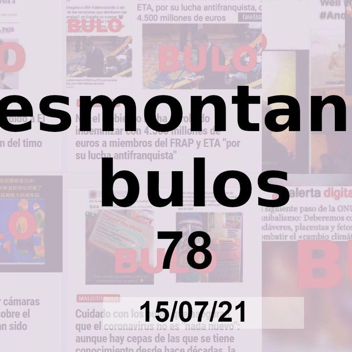 Desmontando bulos 78 - Especial Cuba (15/07/21)