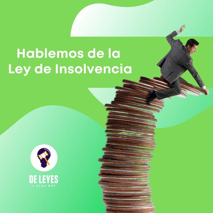 T2E05. Hablemos de la Ley de insolvencias