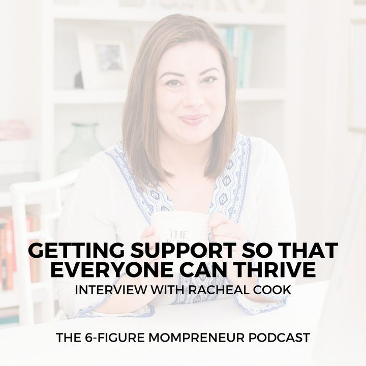 Getting support so that everyone can thrive with Racheal Cook