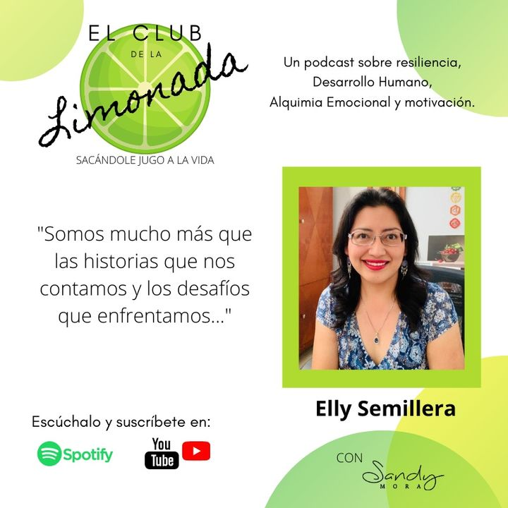 Episodio 13: Elly Semillera, sembrado consciencia