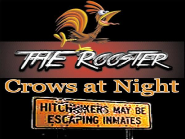 The Rooster Crows At Night - March 29, 2014