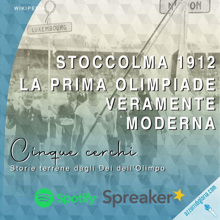 Stoccolma 1912 - La prima Olimpiade veramente moderna