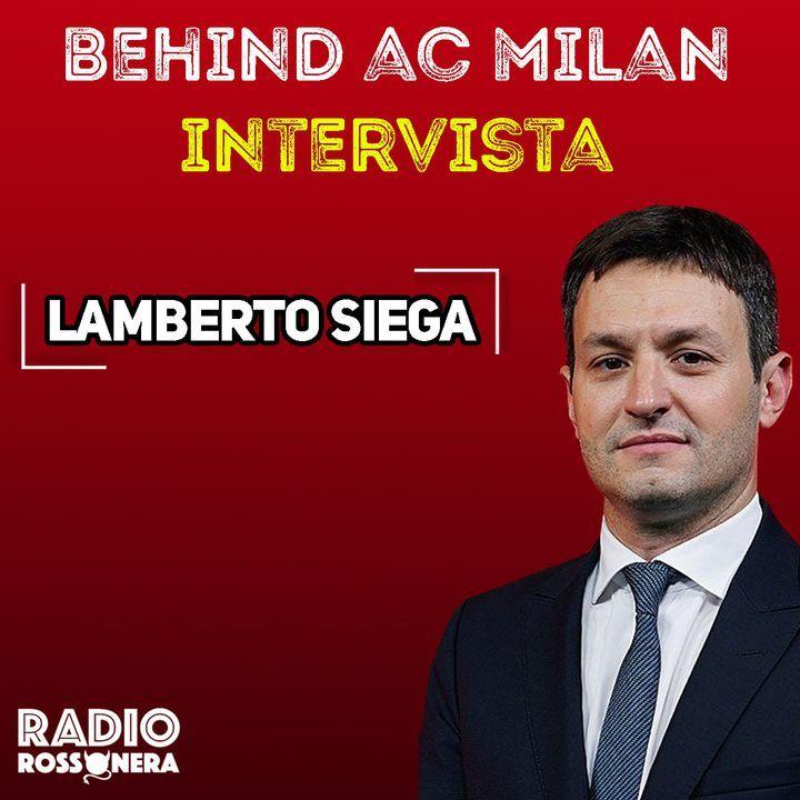 Behind AC Milan   Intervista a Lamberto Siega (AC Milan)