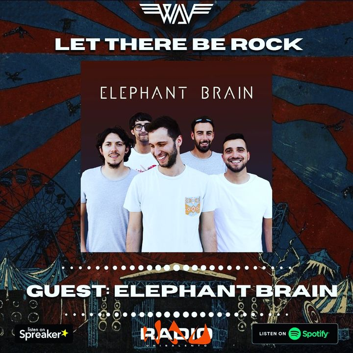Puntata XII: Let There Be Talk - A Chat with Elephant Brain
