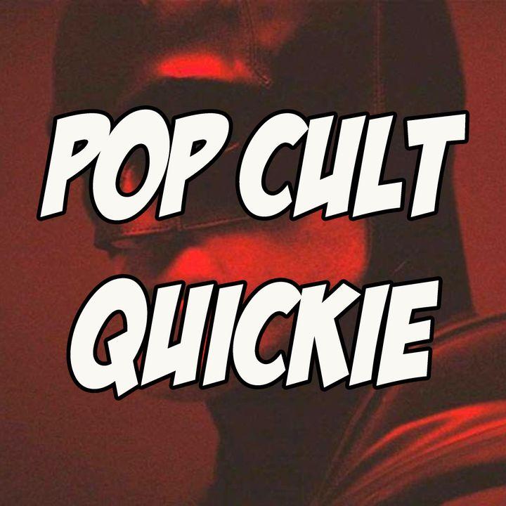 Pop Cult Quickie: The Batman - Trailer Reaction & Review