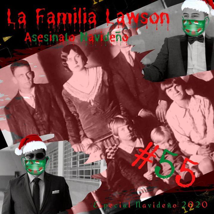 El Caso del Asesinato de LA FAMILIA LAWSON || Navidades Creepy!!