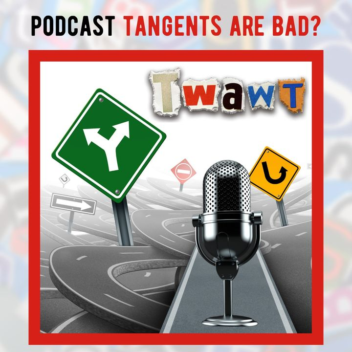 Going on Tangents Meaning