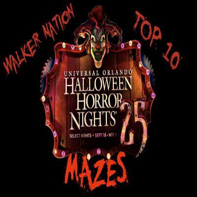 """Ep 60 """"Top 10 HHN Orlando Mazes"""""""