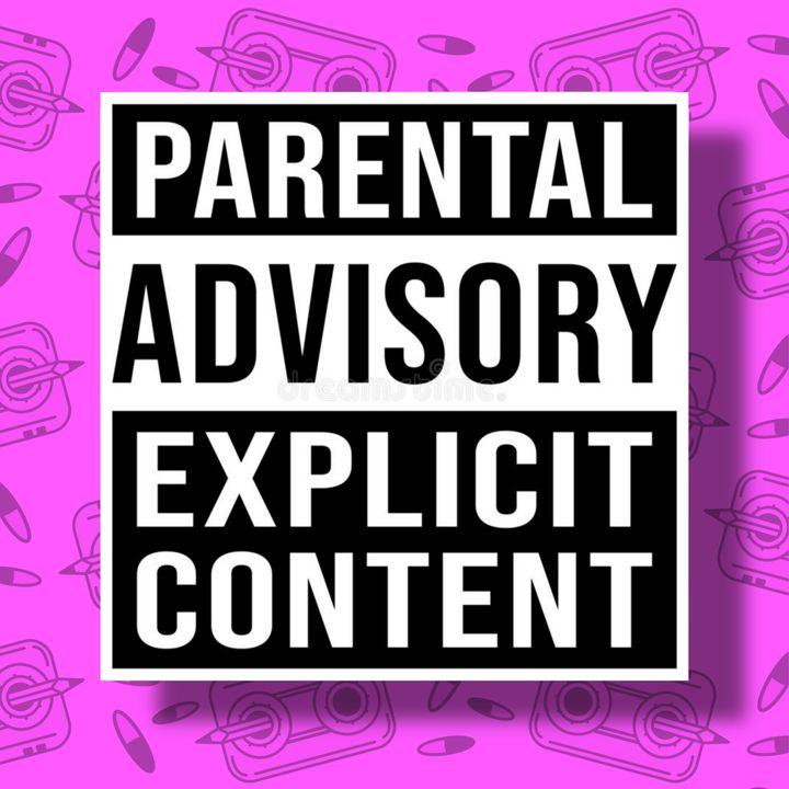 Pillola 4 - Parental Advisory Explicit Content