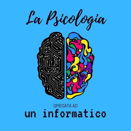 La psicologia spiegata ad un informatico