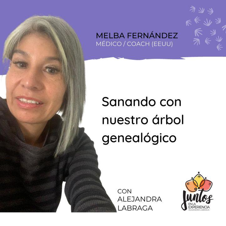 Ep. 070 - Sanando con nuestro árbol genealógico con Melba Fernández