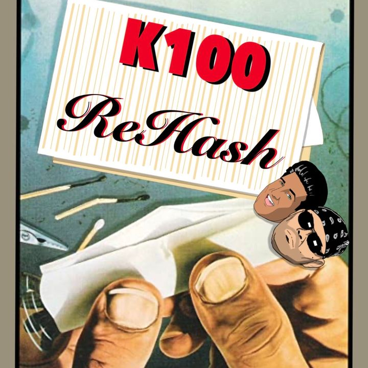 K100 Rehash Ep 23: The Listener Mailbag Special!