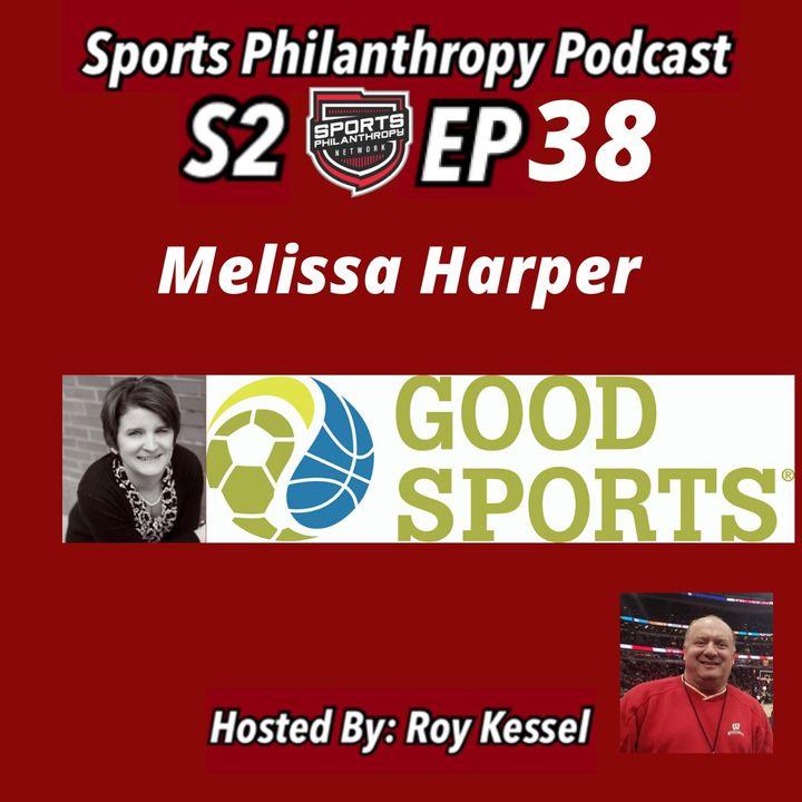 S2:EP38 Melissa Harper, Good Sports