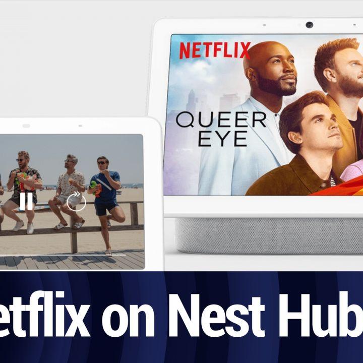 Netflix Now Available On Nest Hub   TWiT Bits