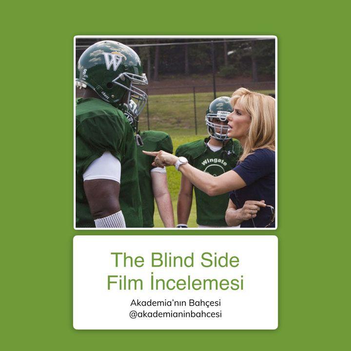 The Blind Side (Kör Nokta) Film İncelemesi