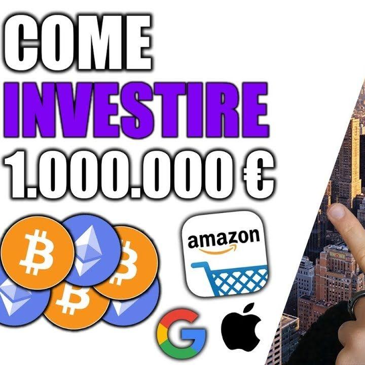 Ecco come investirei 1.000.000€