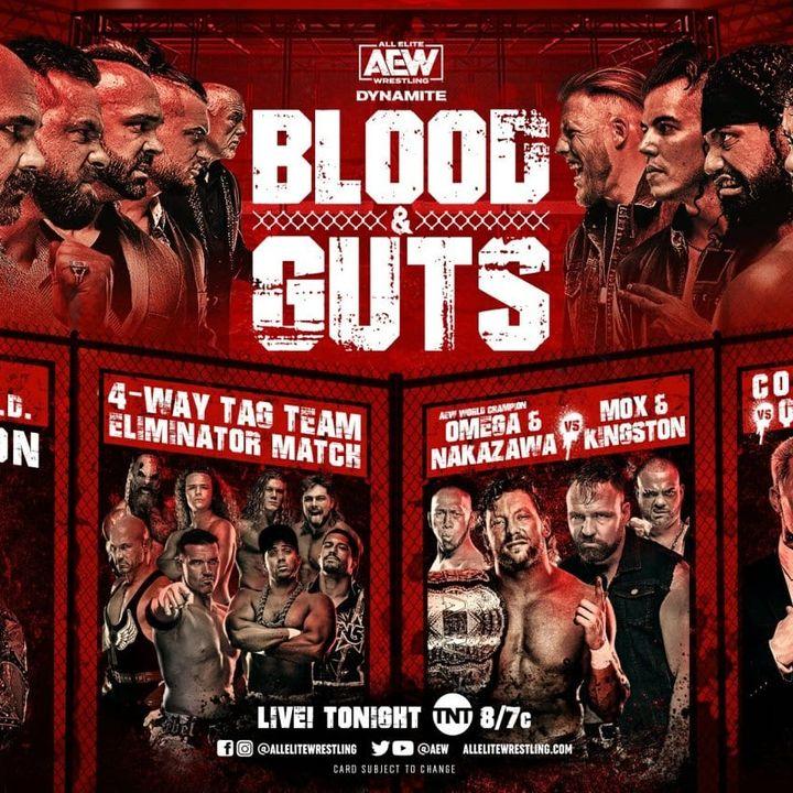 AEW Dynamite Blood & Guts Review w/Ashley Mann