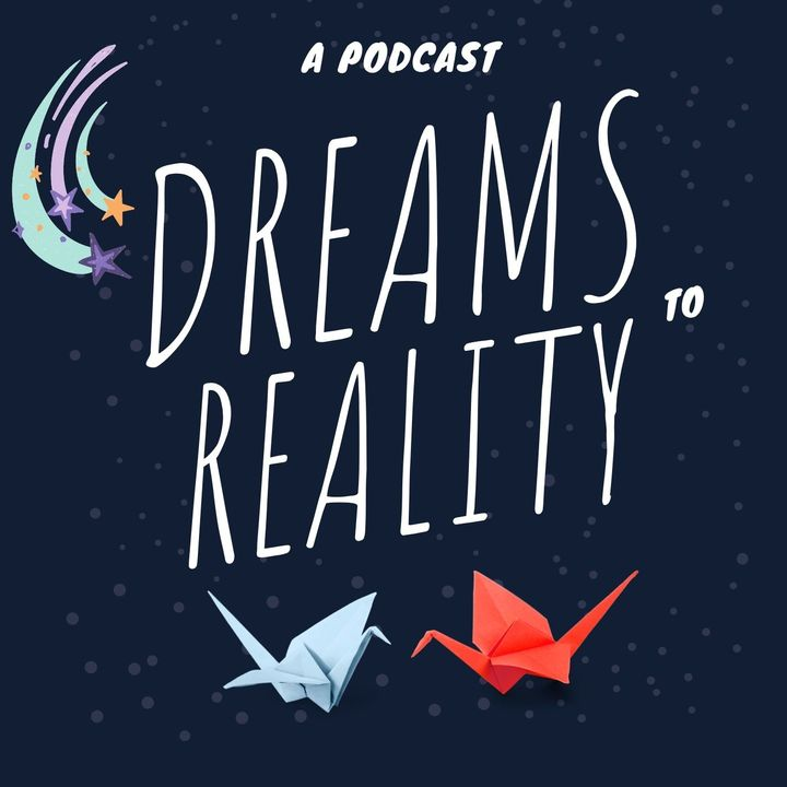 Dreams to Reality Episode 7 Planting Analogy