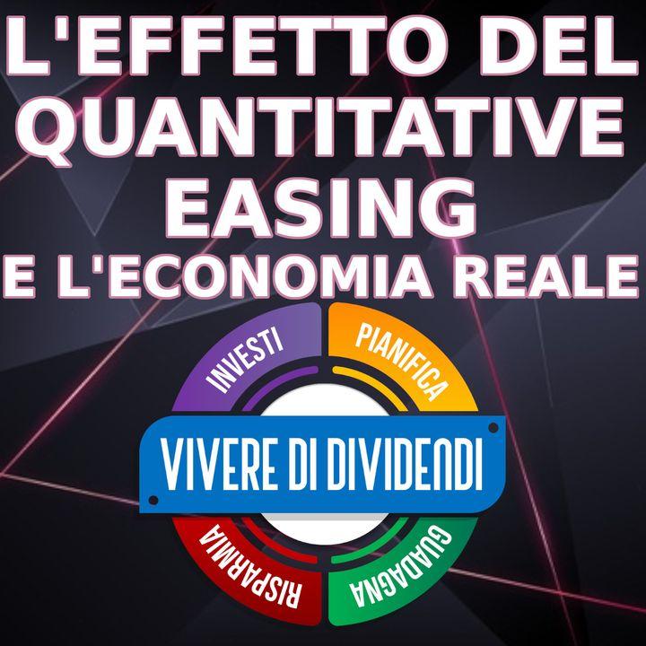 L'EFFETTO DEL QUANTITATIVE EASING E L'ECONOMIA REALE - nell'ottica degli investimenti