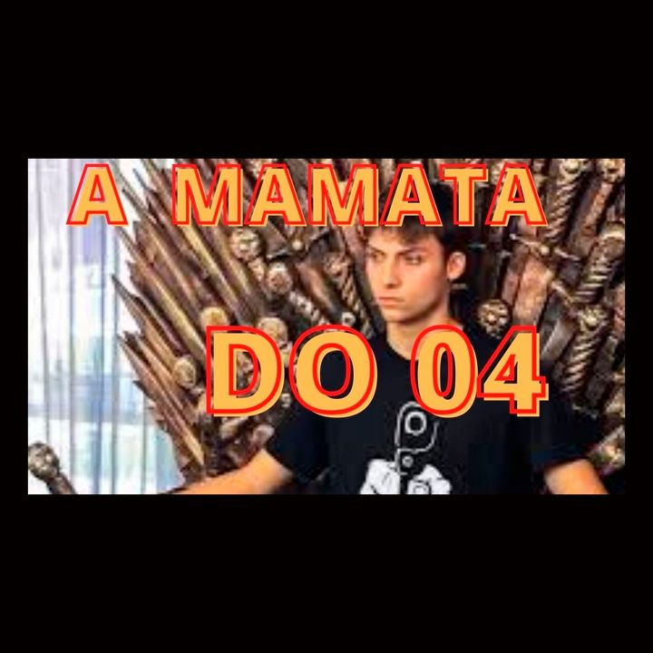A Mamata do filho 04