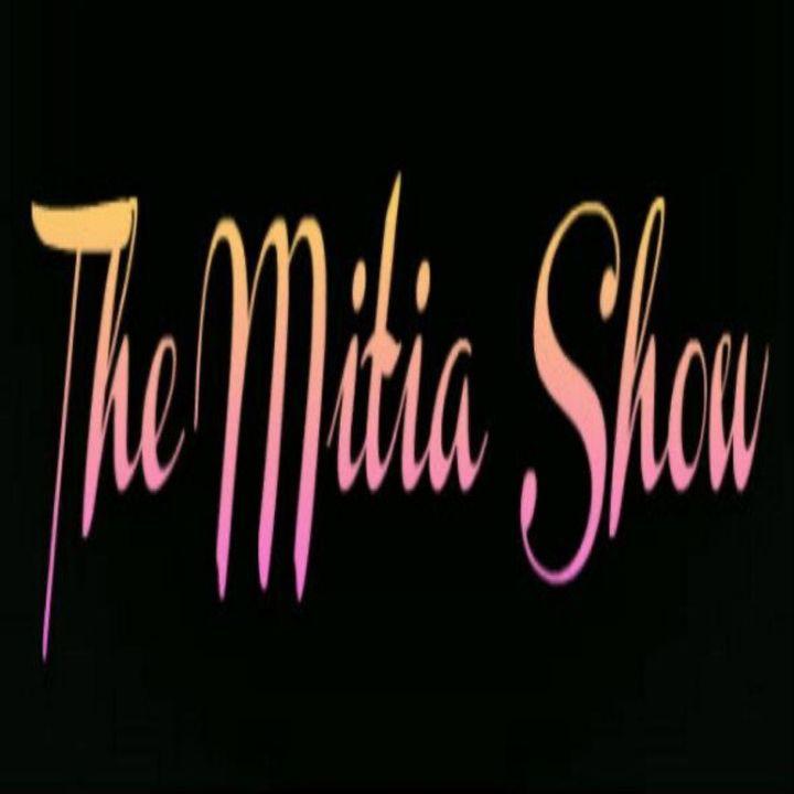 The Mitia Show