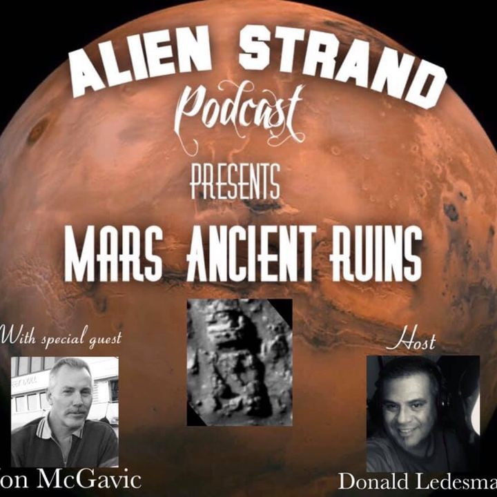 #11 Mars Ancient Ruins/ with Jon McGavic