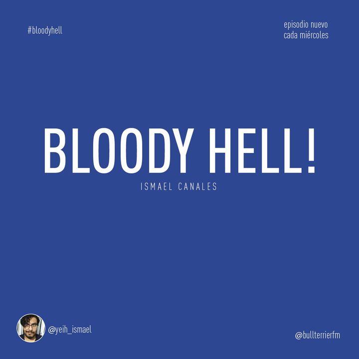 Bloody Hell! 009: Peticiones y dedicatorias