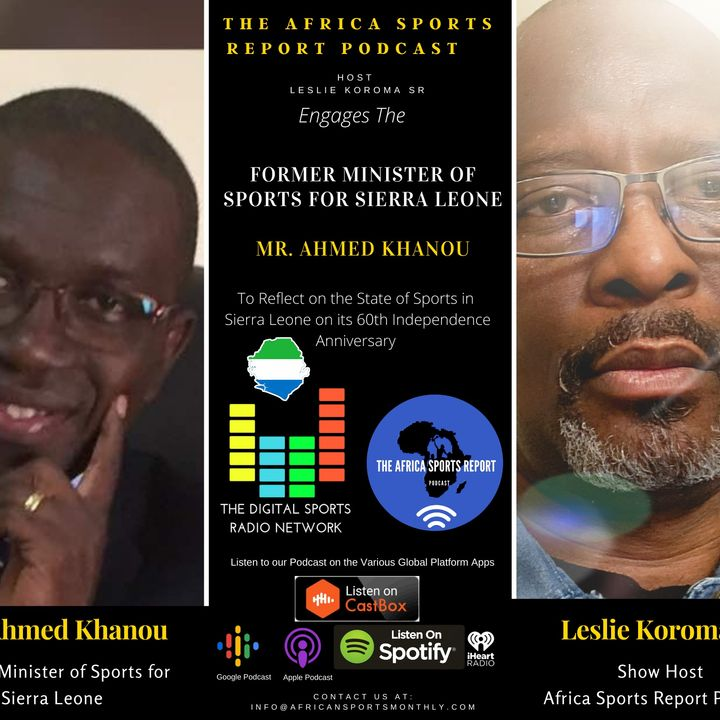 Reflecting On the State of Sports in Sierra Leone after 60 Years Of Independence