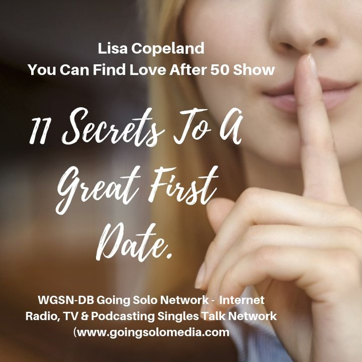 11 Secrets To A Great First Date - Lisa Copeland