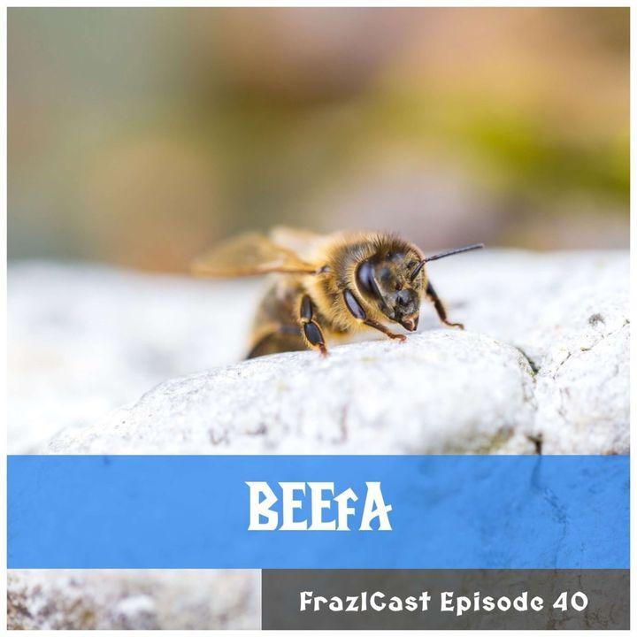 FC 040: BEEfA