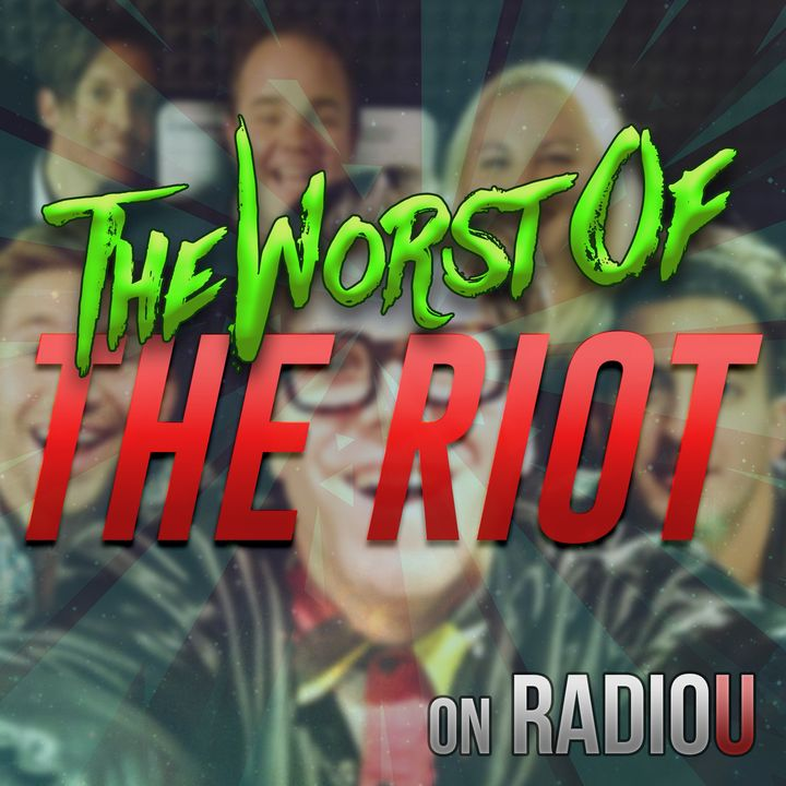 Worst Of The RIOT for June 12th, 2020