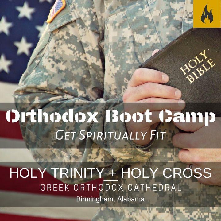 Orthodox Boot Camp