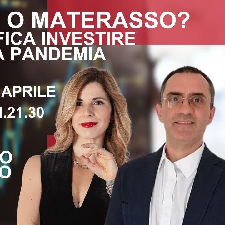 2021-09 Edufin - Investire durante la Pandemia: Mattone o Materasso ? Live Twich + Q&A