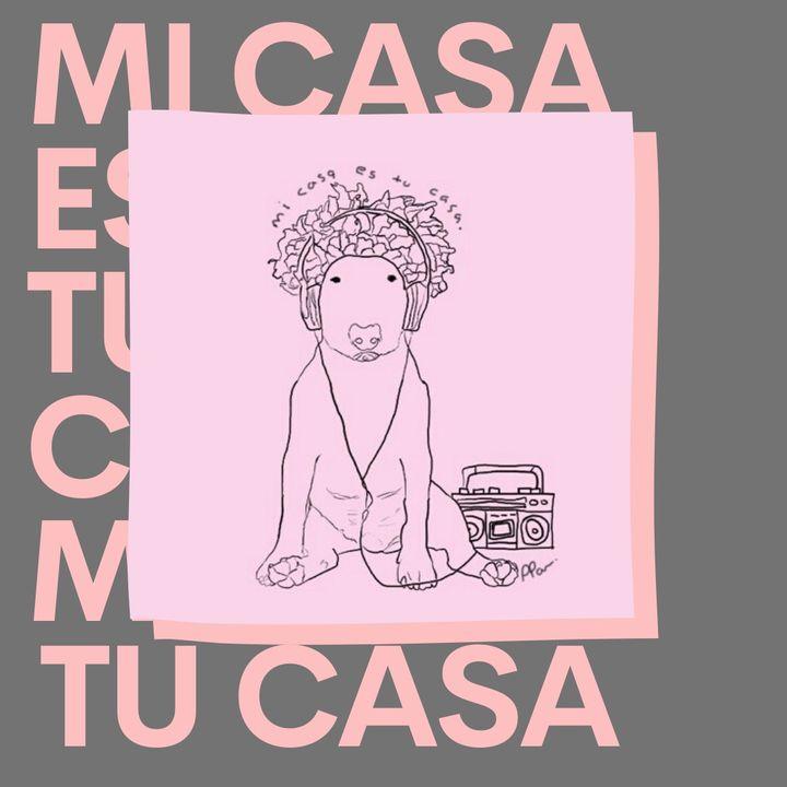 """#MiCasaEsTuCasa 02  - """"Aún no es el fin del mundo"""""""