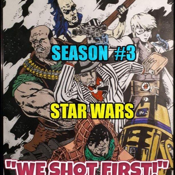 """Star Wars Saga Ed. DOD """"We Shot First!"""" Season 3 Ep. 32 """"Battle Amongst the Clouds..."""""""