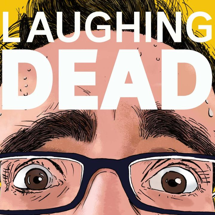 INTRODUCING — Laughing Dead