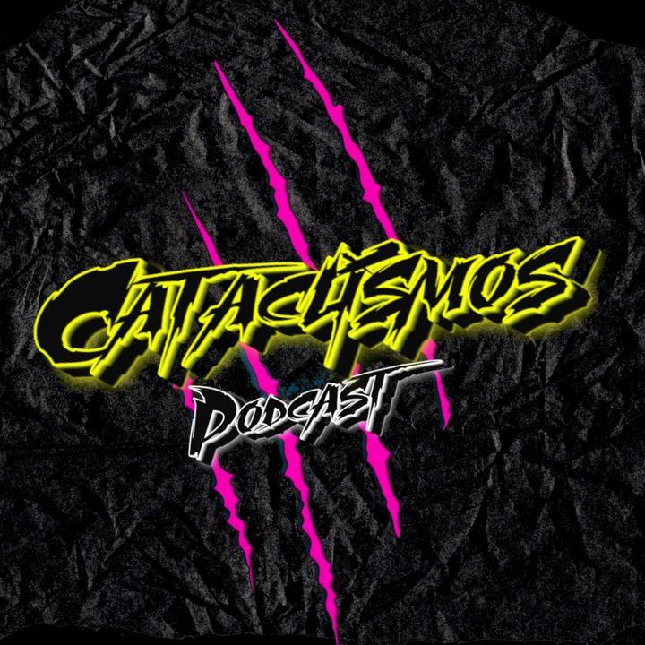 Cataclismos Podcast