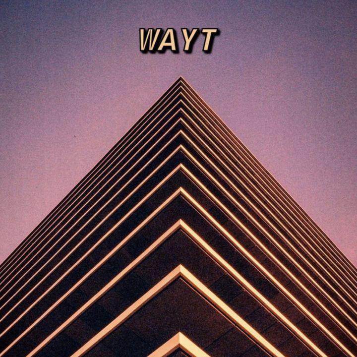 WAYT EP. 22