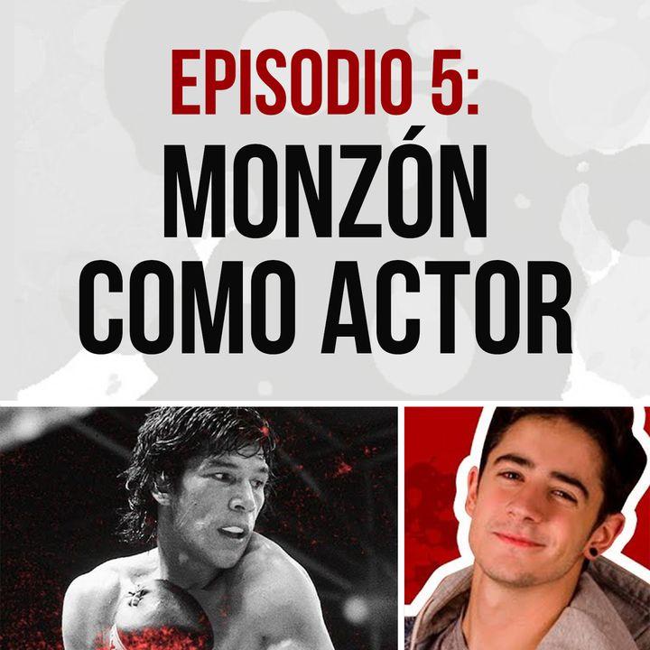 Episodio 5: Carlos Monzón como actor