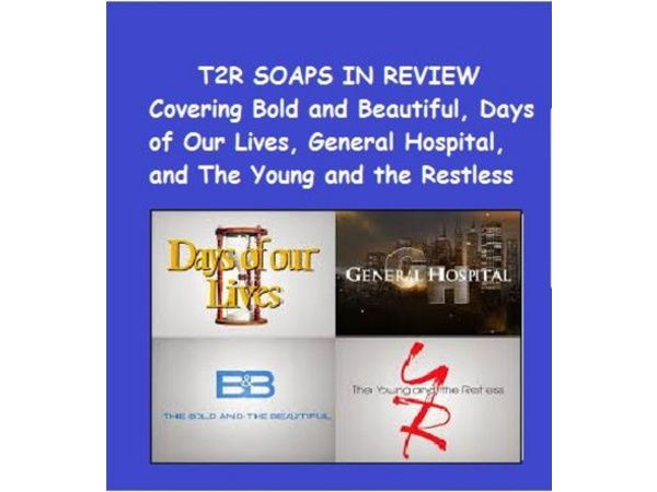 EPISODE 122: TAKE 2 RADIO SOAPS IN REVIEW #BOLDANDBEAUTIFUL #YR #GH #DAYS