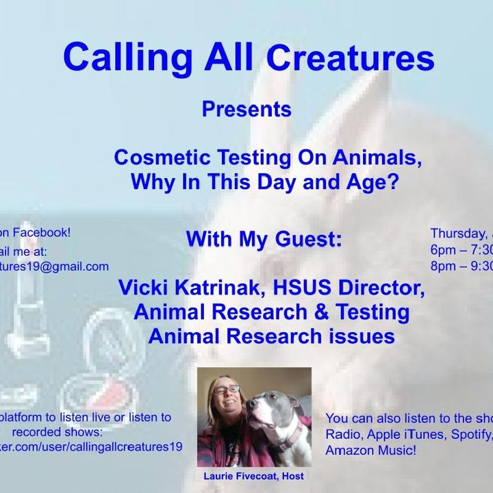 Calling All Creatures Cosmetic Testing on Animals, Why In This Day and Age?