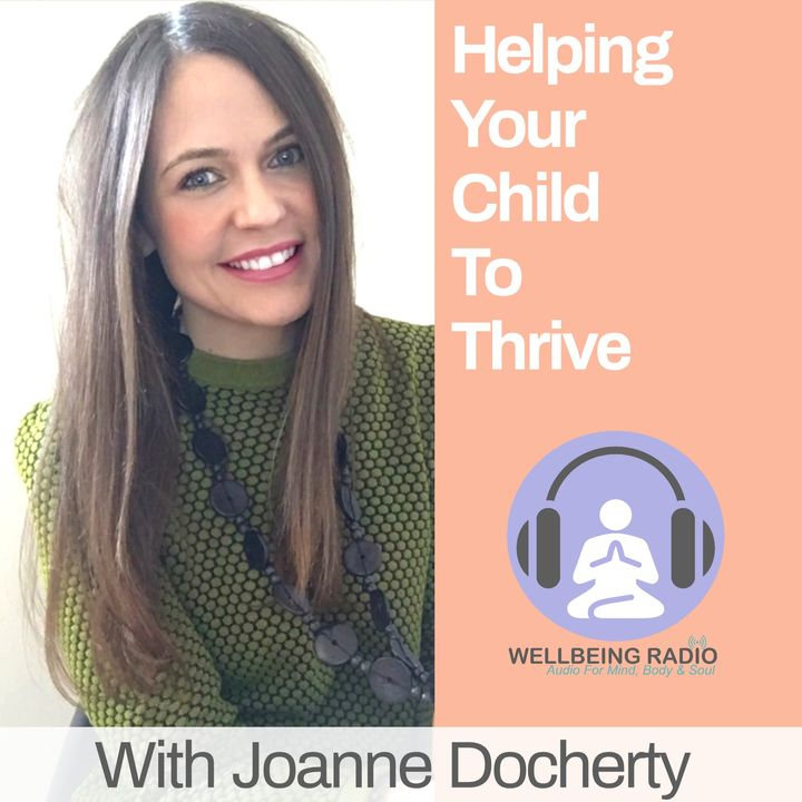 Helping Your Child To  Thrive Ep 13
