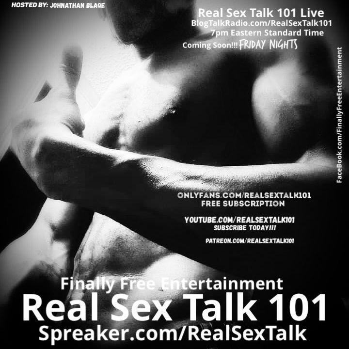 Real Sex Talk 101