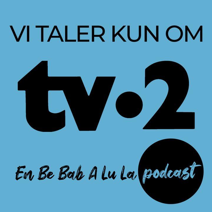 Vi Taler Kun Om TV-2