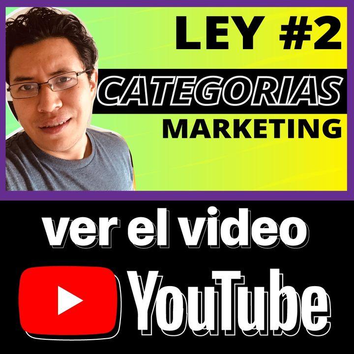 Ley #2 del Marketing (Categoria)
