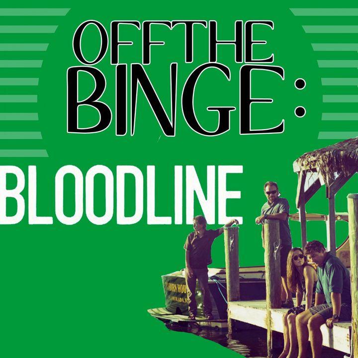 Off the Binge Bloodline